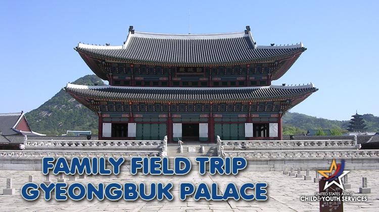 CYS Family Field Trip - Gyeongbuk Palace Tour