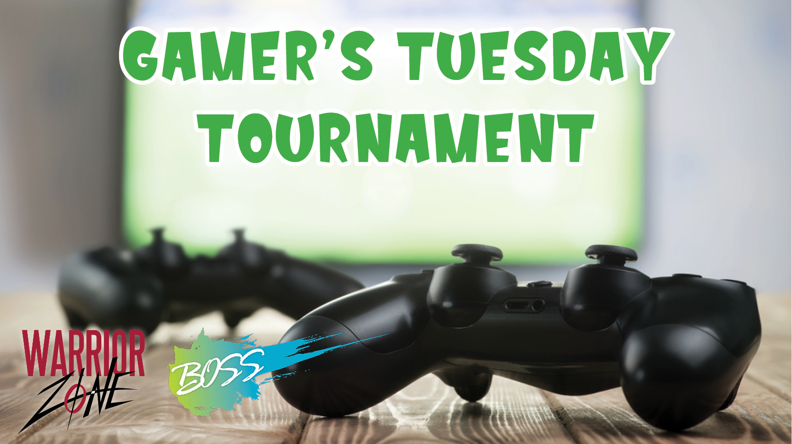 Gamers' Tuesdays @ Warrior Zone (Hosted by BOSS)