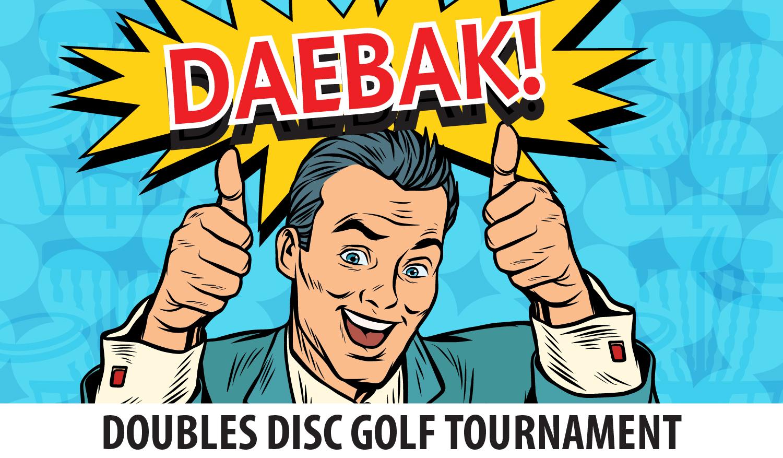Daebak Doubles Disc Golf Tournament