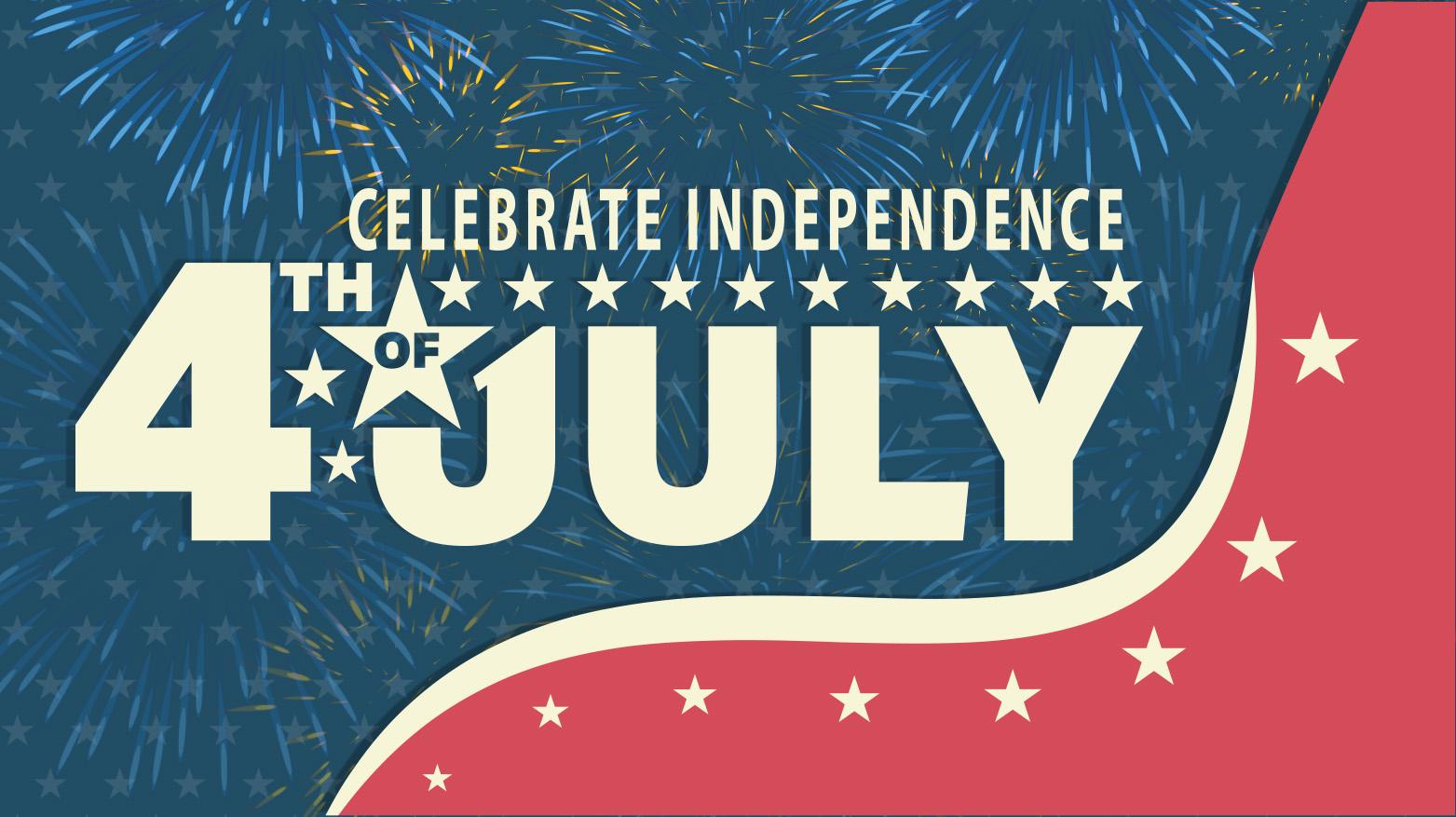 Celebrate Independence!