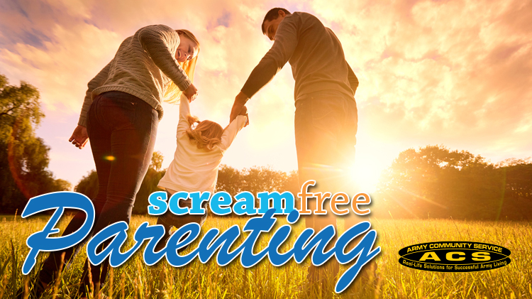 Scream Free Parenting