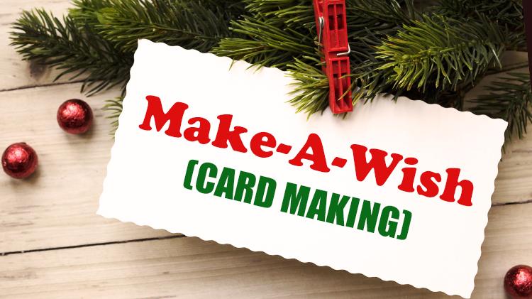 Make A Wish (Card Making)