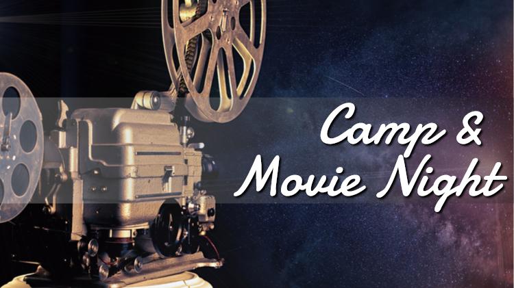 Camp and Movie Night