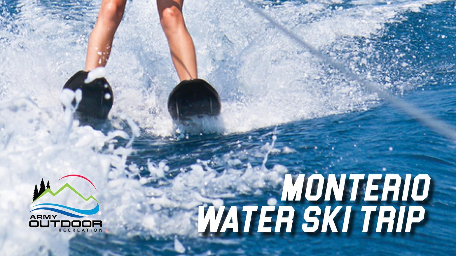 Monterio Water Ski Trip