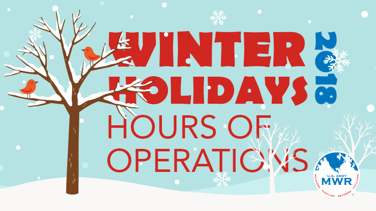 2018 Winter Holidays Hours of Operation
