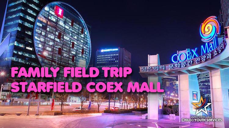 CYS Family Field Trip - Starfield COEX Mall