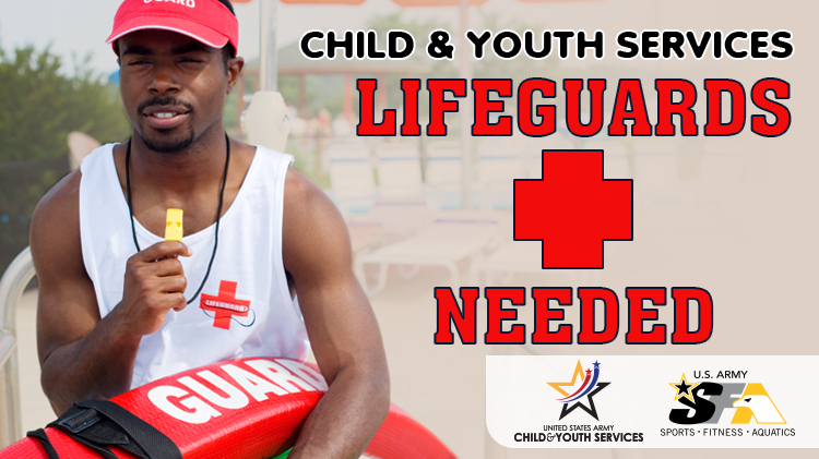 CYS Lifeguards Needed