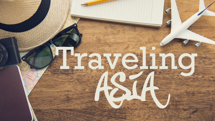 Traveling Asia with Judy (Intern Articles)