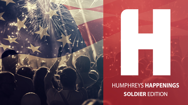Humphreys Happenings E-Newsletter (Soldier Edition)