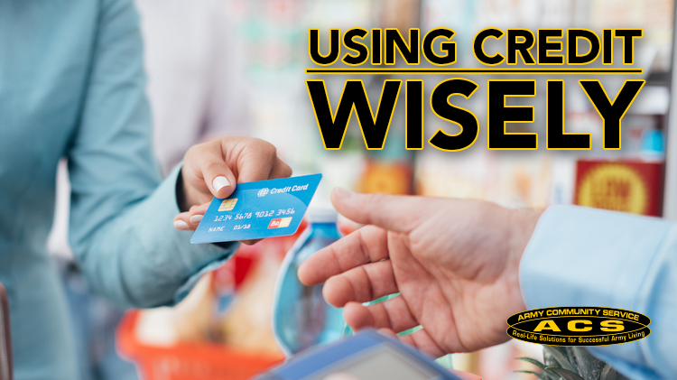 Using Credit Wisely