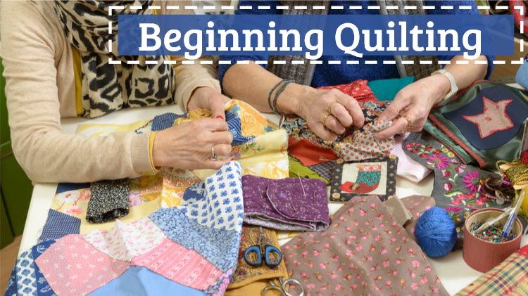 Beginning Quilting