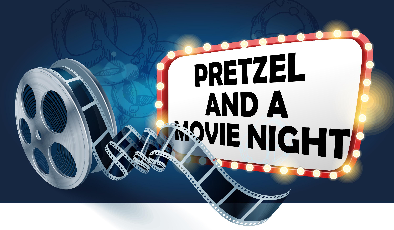 Pretzel and a Movie Night